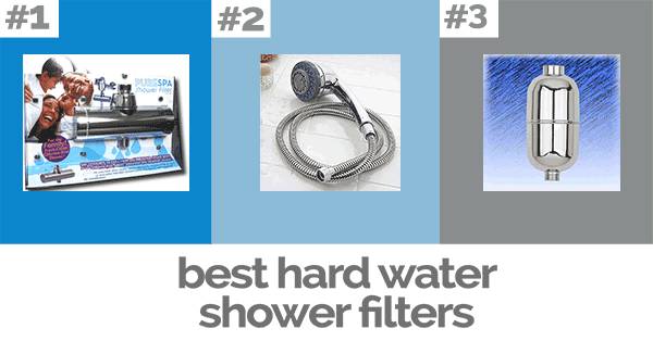 3 best hard water shower filters